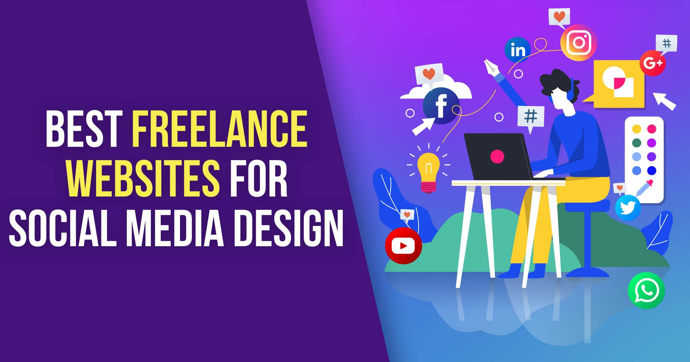 Social Media Design 5 Best Places To Find Freelancers 2020