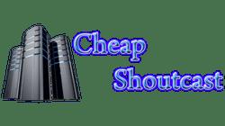 Cheap Shoutcast