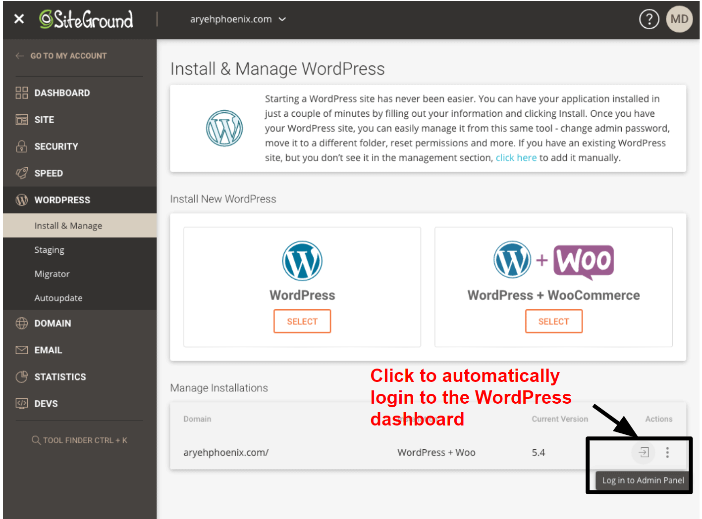 SiteGround offers a one-click login option for your WordPress dashboard