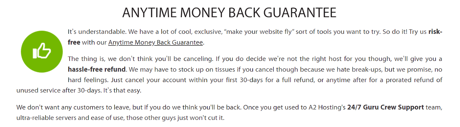 A2 Hosting's anytime money back guarantee