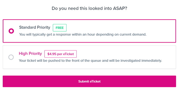 The screen where you can choose your ticket priority