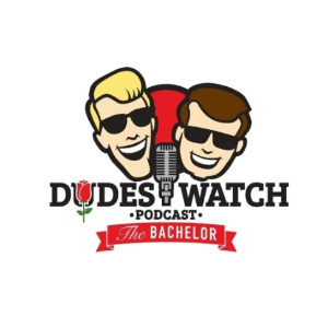 Podcast logo - Dudes Watch the Bachelor