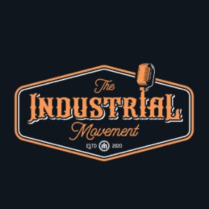 Podcast logo - The Industrial Movement
