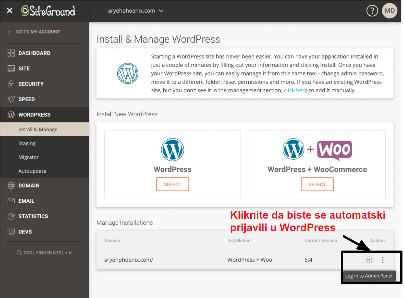 SiteGround offers a one click login option for your WordPress dashboard HR15